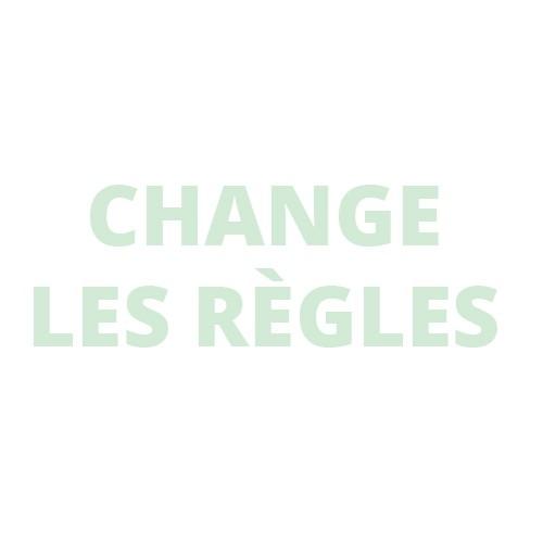 Change Les Règles ®